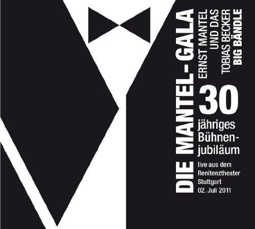 Die Mantel-Gala: 30-jähriges Bühnenjubiläum Album Artwork